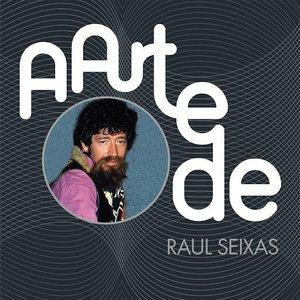 A Arte De Raul Seixas