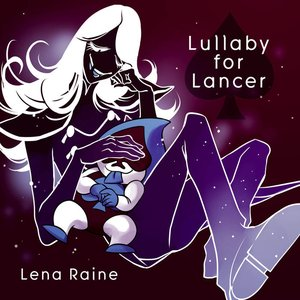 Lullaby for Lancer