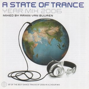 A State of Trance: Year Mix 2006
