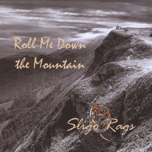 Roll Me Down The Mountain
