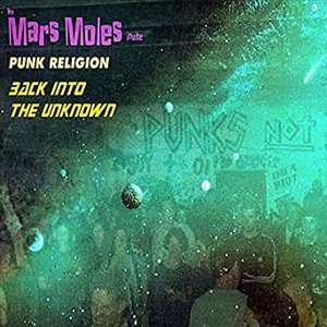 Invite Punk Religion Back Into The Unknown