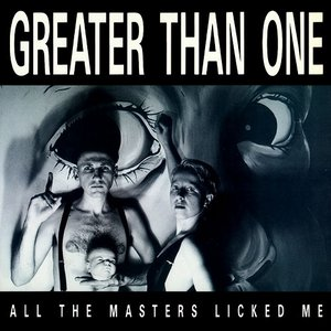 All The Masters Licked Me