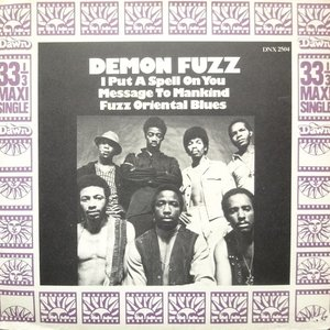 I Put A Spell On You / Message To Mankind / Fuzz Oriental Blues