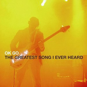 The Greatest Song I Ever Heard - Single