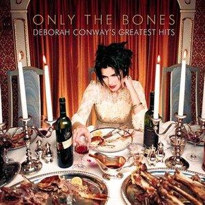 Only the Bones