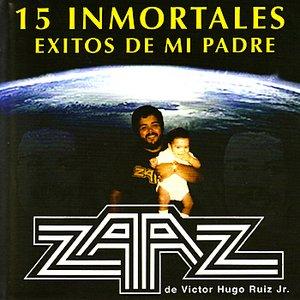 15 Inmortales Exitos de Mi Padre