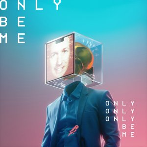 Only Be Me - Single