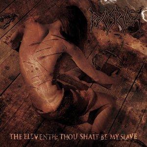 The Eleventh: Thou Shalt Be My Slave