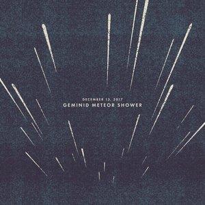 December 13, 2017: Geminid Meteor Shower