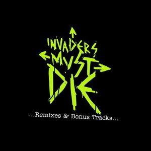 Invaders Must Die (Remixes and Bonus Tracks)