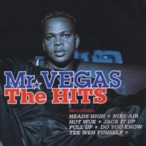 Mr Vegas: The Hits