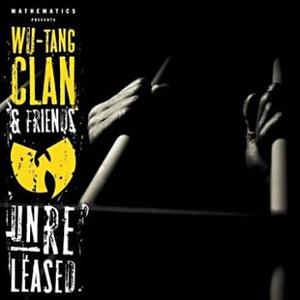 Wu-Tang Clan & Friends: Unreleased