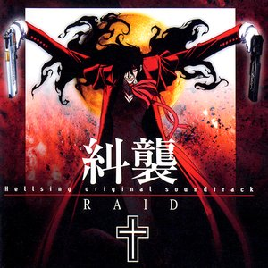 Hellsing Original Soundtrack: Raid