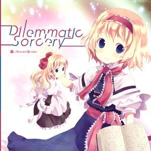 Dilemmatic Sorcery
