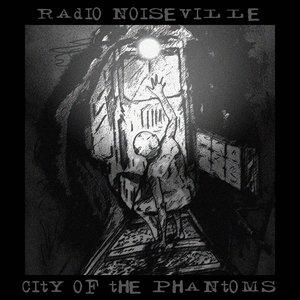 City of the phantoms