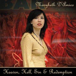 Heaven, Hell, Sin & Redemption
