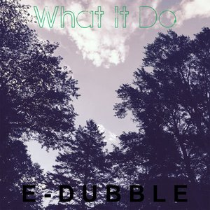 What It Do - Single
