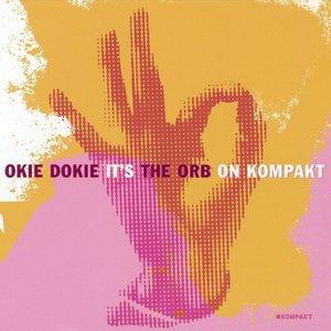 Okie Dokie It's The Orb on Kompakt