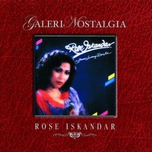 Galeri Nostalgia Rose Iskandar