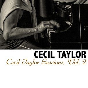 Cecil Taylor Sessions, Vol. 2