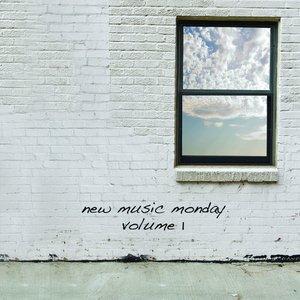 New Music Monday Volume I