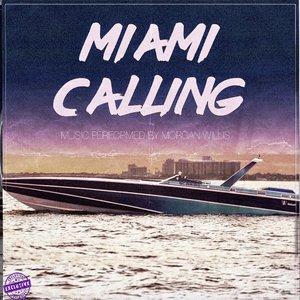 Miami Calling