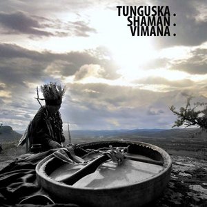 Ellipsis: Tunguska.Shaman.Vimana.