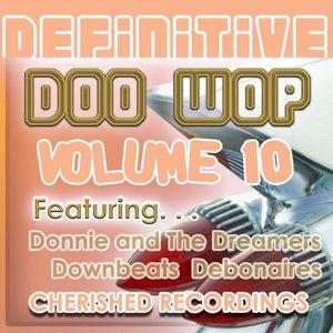 Definitive Doo Wop, Vol. 10