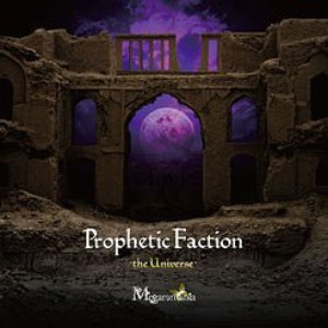 Prophetic Faction-the Universe-