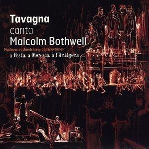 Tavagna Canta Malcolm Bothwell