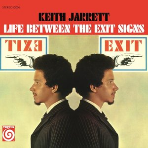 Life Between the Exit Signs