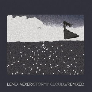 Stormy Clouds (Remixed)