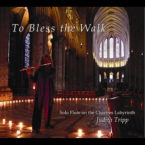 To Bless the Walk: Solo Flute on the Chartres Labyrinth