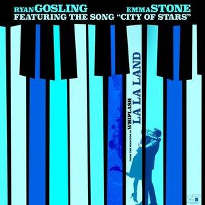City Of Stars (From La La Land: Original Motion Picture Soundtrack)