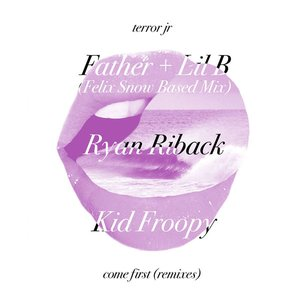 Come First (Remixes)