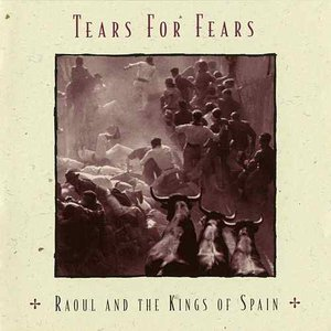 Raoul And The Kings Of Spain (Expanded Edition)