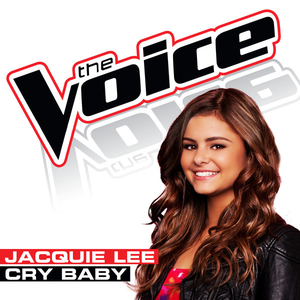 Cry Baby (The Voice Performance) - Single