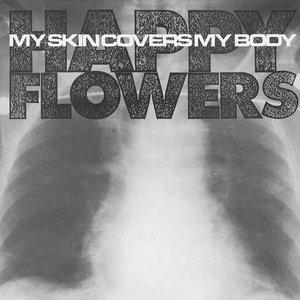 My Skin Covers My Body