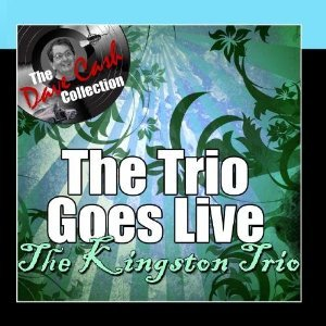 The Trio Goes Live - [The Dave Cash Collection]