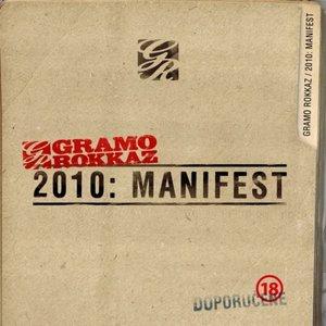 2010: Manifest