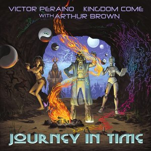 Journey in Time (feat. Kingdom Come, Arthur Brown)