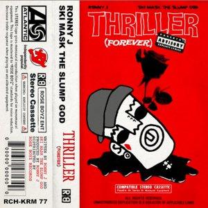Thriller (Forever) [feat. Ski Mask The Slump God]