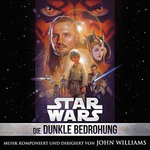 Star Wars: Die Dunkle Bedrohung (Original Film-Soundtrack)