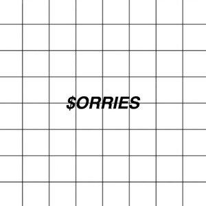 $orries