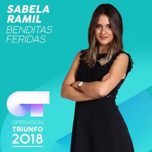 Benditas Feridas (Operación Triunfo 2018)