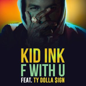 F With U (feat. Ty Dolla $ign) - Single