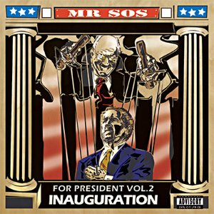 SOS For President 2: Inauguration