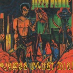 Vegas Must Die!