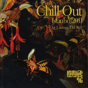 Chill Out Istanbul 2011 (By Lounge 96)
