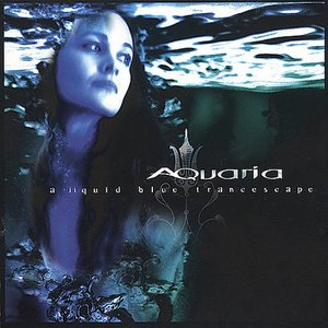 Aquaria: A Liquid Blue Trancescape